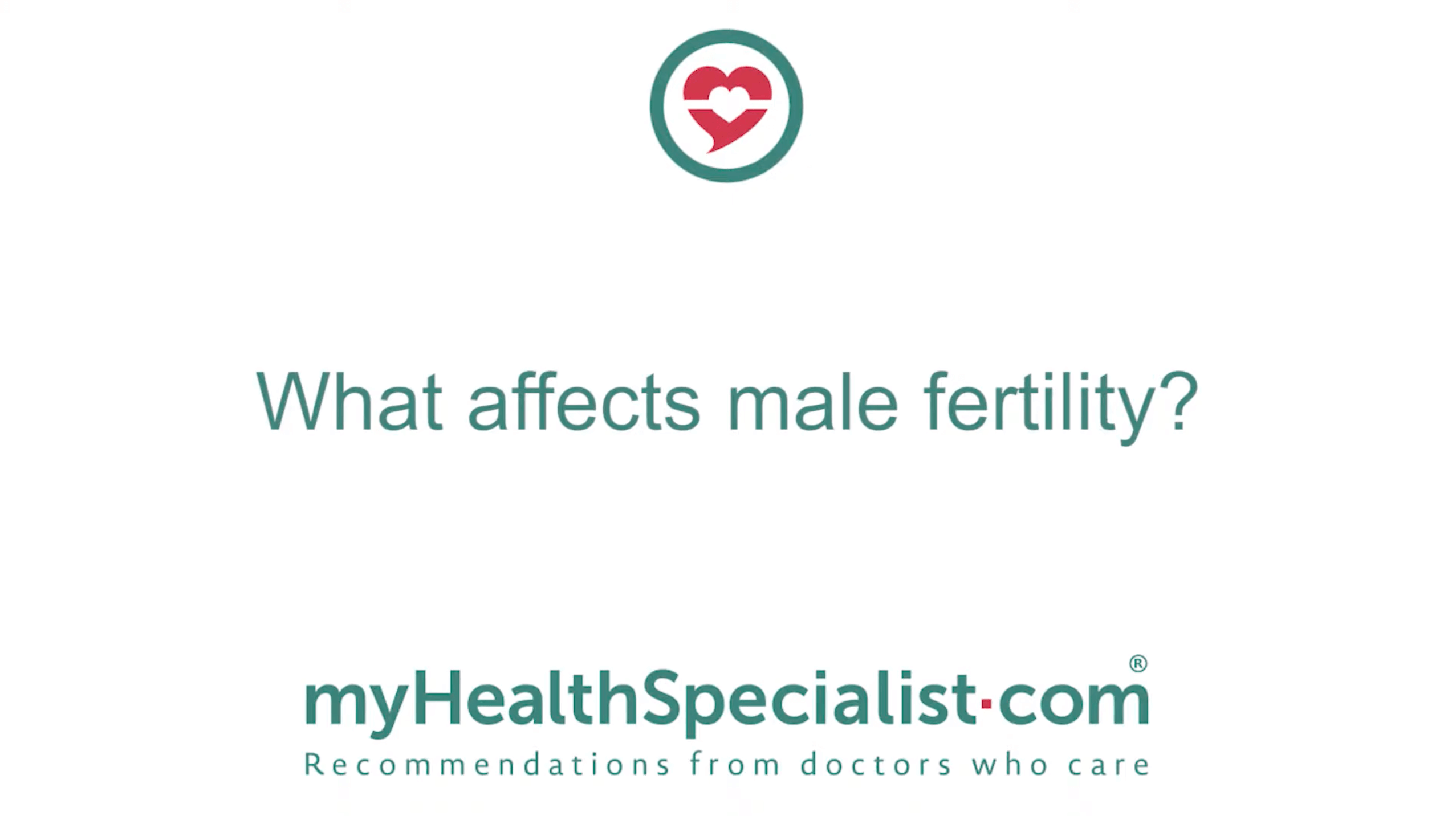 What Affects Male Fertility?