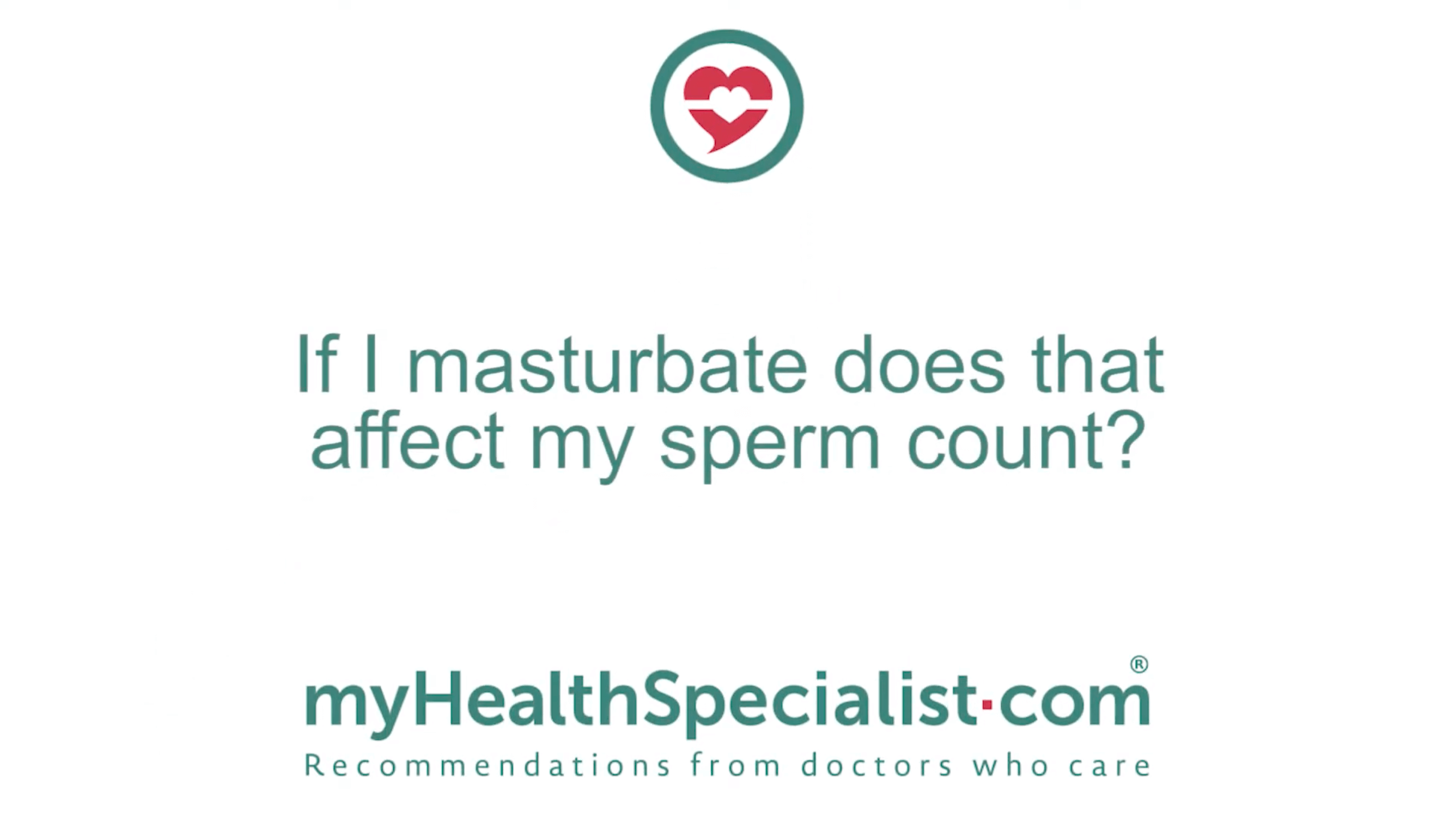 If I masturbate does that affect my sperm count?